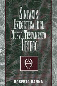 Sintaxis exegética del Nuevo Testamento griego
