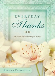 Everyday Thanks: Spiritual Refreshment for Women
