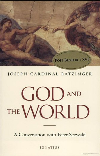 God and the World: Believing and Living in Our Time: A Conversation with Peter Seewald