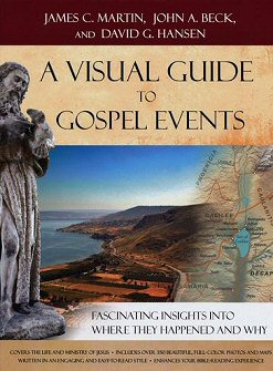 A Visual Guide to Gospel Events: Fascinating Insights into Where They Happened and Why