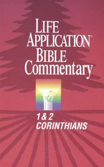 Life Application Bible Commentary: 1 & 2 Corinthians