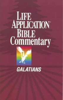 Life Application Bible Commentary: Galatians