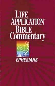 Life Application Bible Commentary: Ephesians