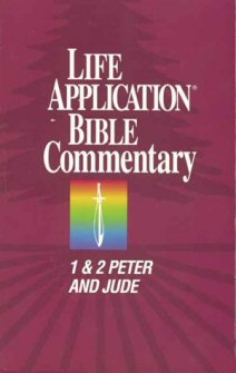 Life Application Bible Commentary: 1 & 2 Peter and Jude