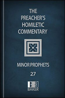 Preacher's Homiletic Commentary: Minor Prophets