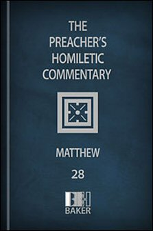 Preacher's Homiletic Commentary: Matthew