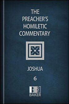 Preacher's Homiletic Commentary: Joshua