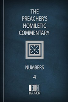 Preacher's Homiletic Commentary: Numbers