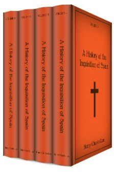 A History of the Inquisition of Spain (4 vols.)