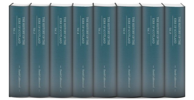 The History of the Kirk of Scotland (8 vols.)