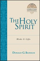 The Holy Spirit: Works & Gifts