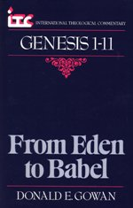From Eden to Babel: A Commentary on Genesis 1-11