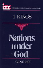 Nations Under God: A Commentary on the Book of 1 Kings