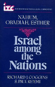 Israel among the Nations: Nahum, Obadiah & Esther