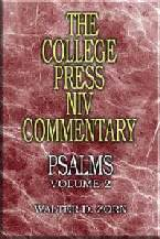 College Press NIV Commentary: Psalms, Volume 2