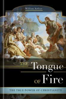 The Tongue of Fire: The True Power of Christianity