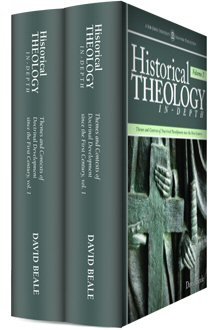 Historical Theology In-Depth (2 vols.)