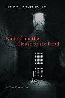 Notes from the House of the Dead: A New Translation