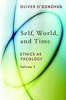 Self, World, and Time: Ethics as Theology, vol. 1