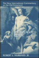 The New International Commentary on the Old Testament: The Book of Ruth