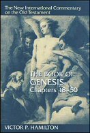 The New International Commentary on the Old Testament: The Book of Genesis, Chapters 18–50