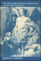 The New International Commentary on the Old Testament: The Book of Isaiah, Chapters 40–66