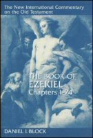 The New International Commentary on the Old Testament: The Book of Ezekiel, Chapters 1–24