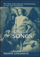 The New International Commentary on the Old Testament: Song of Songs
