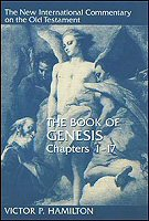 The New International Commentary on the Old Testament: The Book of Genesis, Chapters 1–17