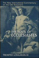 The New International Commentary on the Old Testament: The Book of Ecclesiastes
