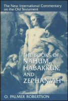 The New International Commentary on the Old Testament: The Books of Nahum, Habakkuk and Zephaniah