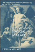 The New International Commentary on the Old Testament: The Books of Haggai and Malachi