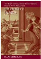 The New International Commentary on the New Testament: The Letter of James