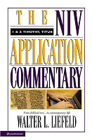 NIV Application Commentary: 1 & 2 Timothy, Titus