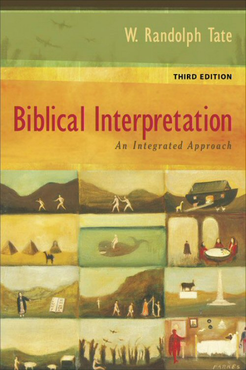 Biblical Interpretation: An Integrated Approach, 3rd ed.