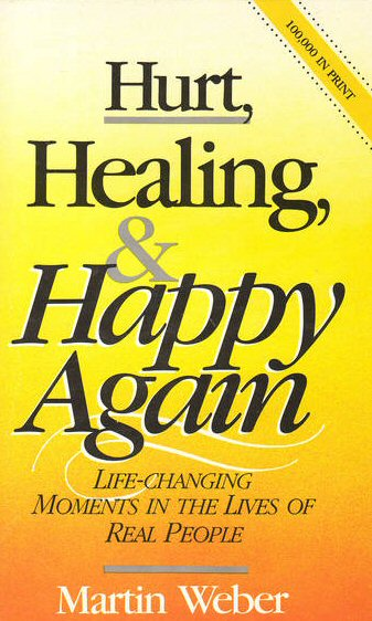 Hurt, Healing, and Happy Again