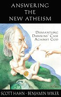 Answering the New Atheism: Dismantling Dawkins' Case against God