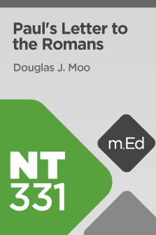 Mobile Ed: NT331 Book Study: Paul's Letter to the Romans (10 hour course)