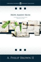 Hope Amidst Ruin: A Literary and Theological Analysis of Ezra