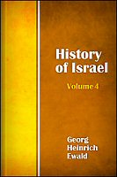 The History of Israel, vol. 4: From the Disruption of the Monarchy to Its Fall