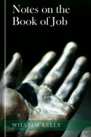 Notes on the Book of Job: With a New Version