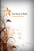 The Book of Ruth: A Popular Exposition