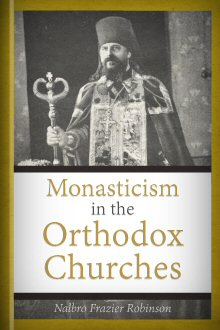 Monasticism in the Orthodox Churches