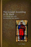 The Gospel According to St. Mark: The Greek Text with Introduction and Notes