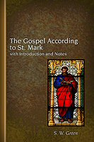 The Gospel According to St. Mark with Introduction and Notes