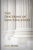 The Doctrine of Sanctification: Explication of Romans 6 & 7