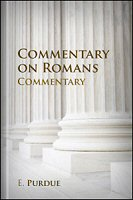 A Commentary on the Epistle to the Romans, with a Revised Translation