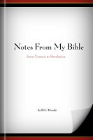 Notes from My Bible: From Genesis to Revelation