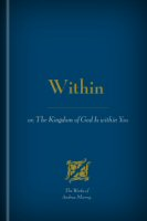 Within, or, The Kingdom of God Is within You