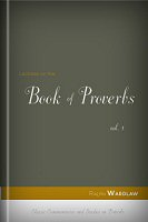 Lectures on the Book of Proverbs, vol. 1